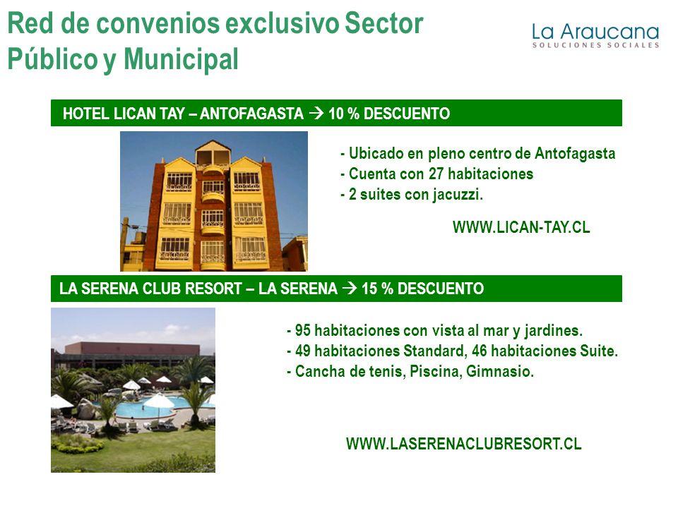 HOTEL LICAN TAY – ANTOFAGASTA 10 % DESCUENTO - Ubicado en pleno centro de Antofagasta - Cuenta con 27 habitaciones - 2 suites con jacuzzi. WWW.LICAN-T