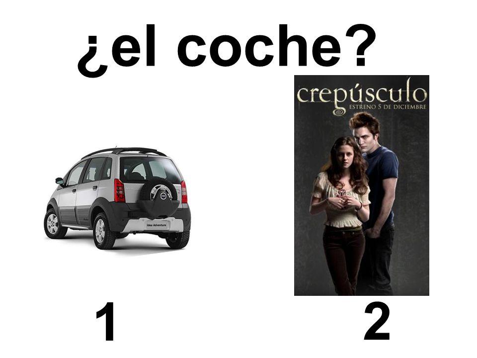 1 2 ¿el coche?