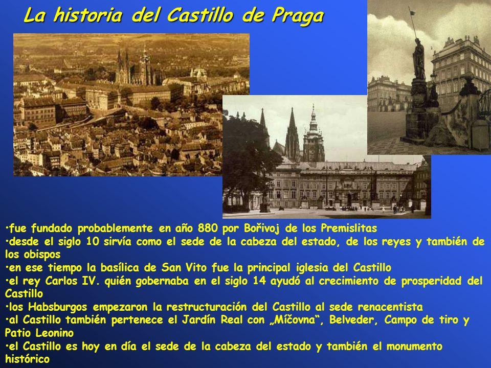 La historia del Castillo de Praga fue fundado probablemente en año 880 por Bořivoj de los Premislitas desde el siglo 10 sirvía como el sede de la cabe