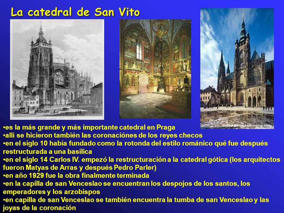 La catedral de San Vito es la más grande y más importante catedral en Praga allí se hicieron también las coronaciónes de los reyes checos en el siglo 10 había fundado como la rotonda del estilo románico qué fue después restructurada a una basílica en el siglo 14 Carlos IV.