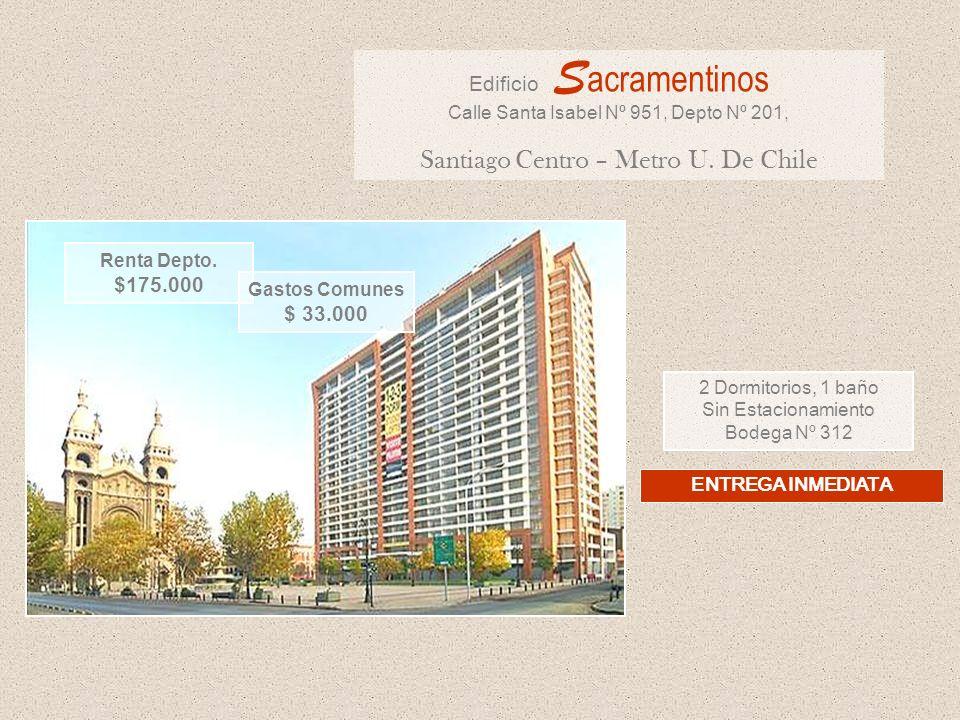2 Dormitorios, 1 baño Sin Estacionamiento Bodega Nº 312 Edificio S acramentinos Calle Santa Isabel Nº 951, Depto Nº 201, Santiago Centro – Metro U. De