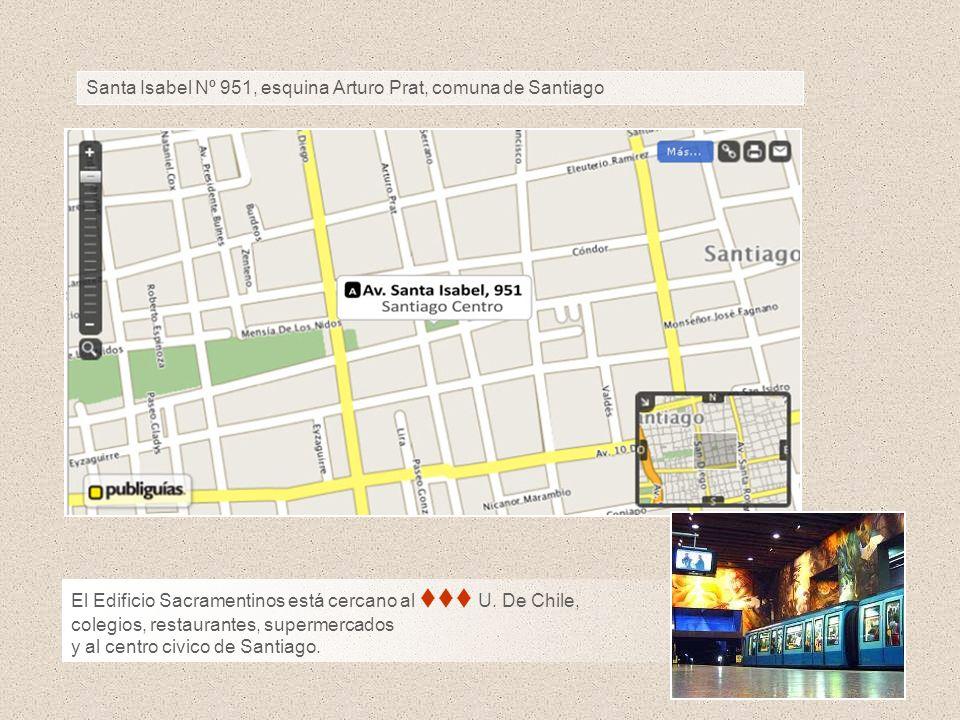 Santa Isabel Nº 951, esquina Arturo Prat, comuna de Santiago El Edificio Sacramentinos está cercano al U. De Chile, colegios, restaurantes, supermerca