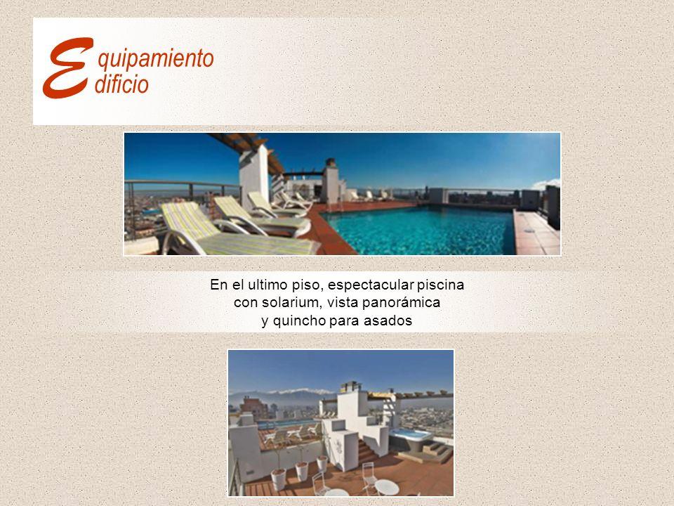 En el ultimo piso, espectacular piscina con solarium, vista panorámica y quincho para asados E dificio quipamiento