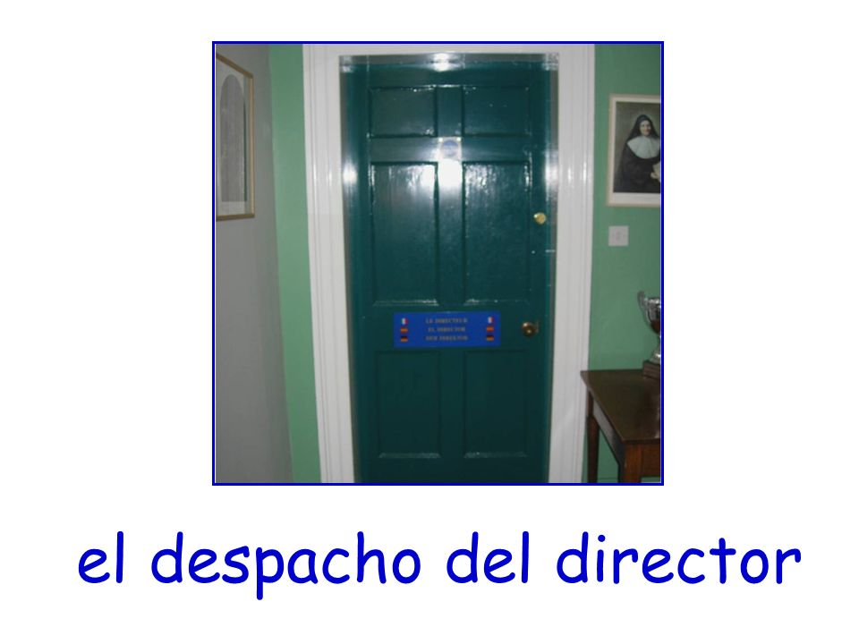 el despacho del director