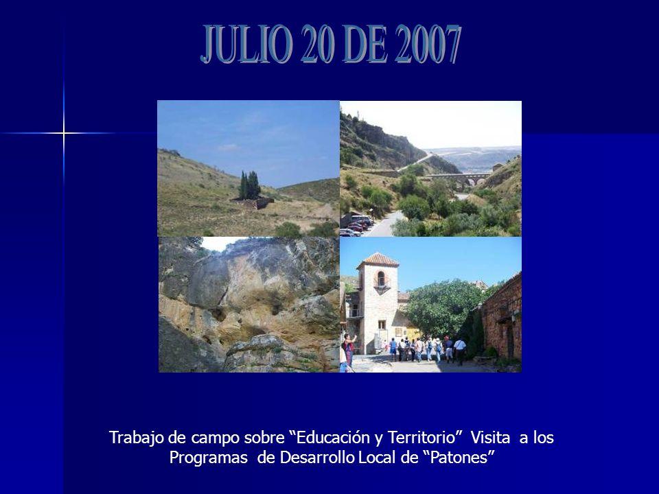 Trabajo de campo sobre Educación y Territorio Visita a los Programas de Desarrollo Local de Patones