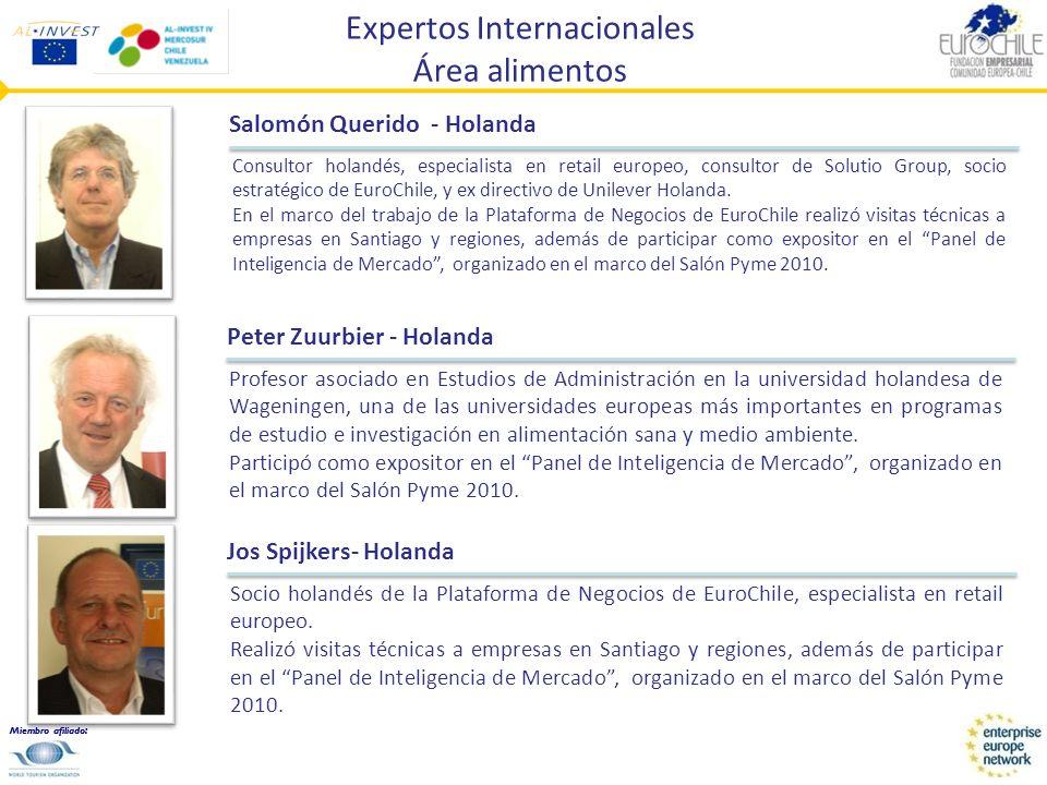 Miembro afiliado: Expertos Internacionales Área alimentos Andrés Montero - España Jefe del Servicio de Promoción Cooperativa del Ministerio de Medio Ambiente, Medio Rural y Marino de España.