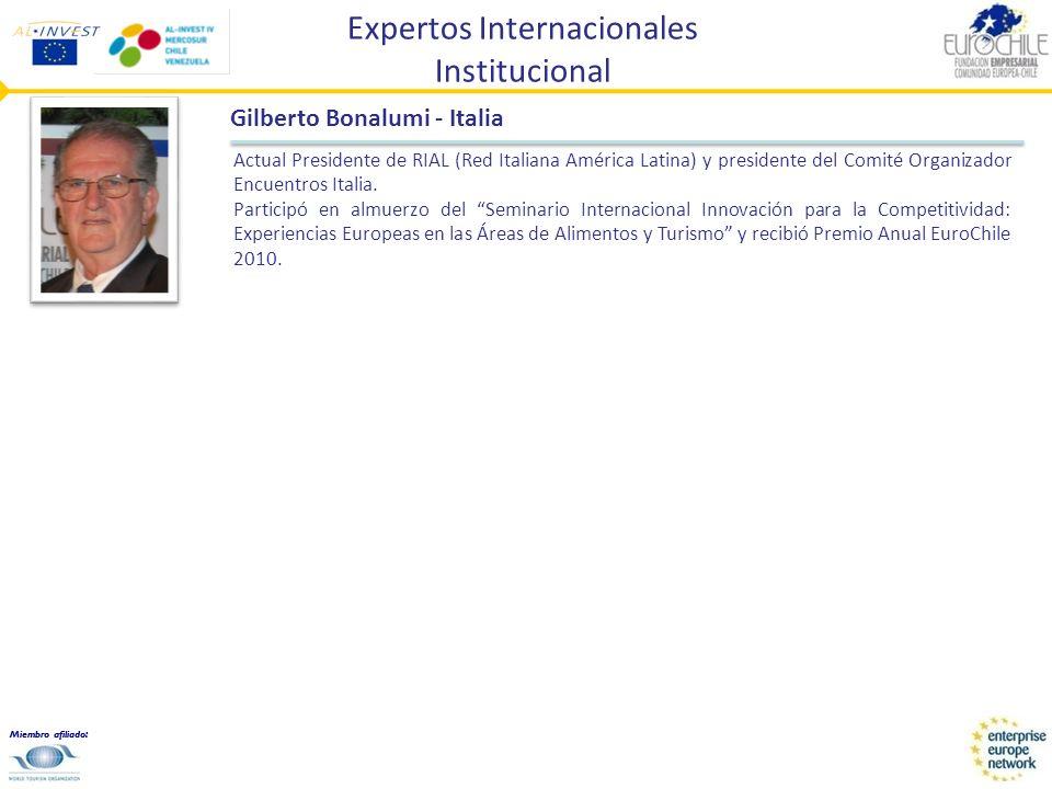 Miembro afiliado: Expertos Internacionales Institucional Gilberto Bonalumi - Italia Actual Presidente de RIAL (Red Italiana América Latina) y presiden