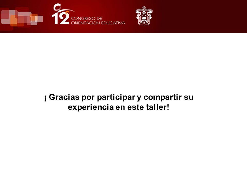 ¡ Gracias por participar y compartir su experiencia en este taller!