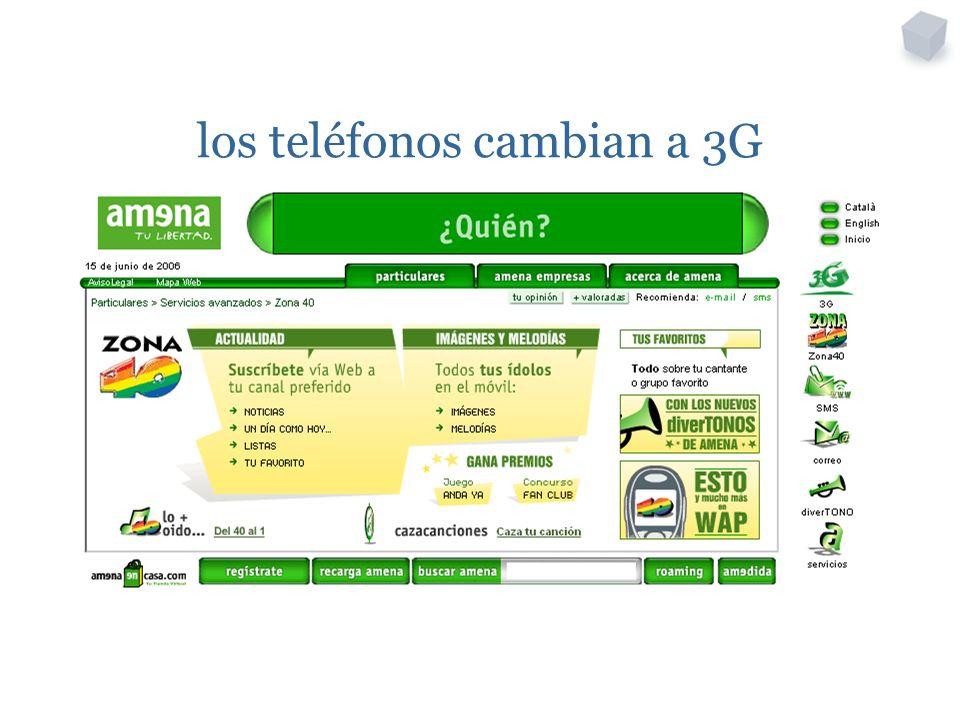 los teléfonos cambian a 3G