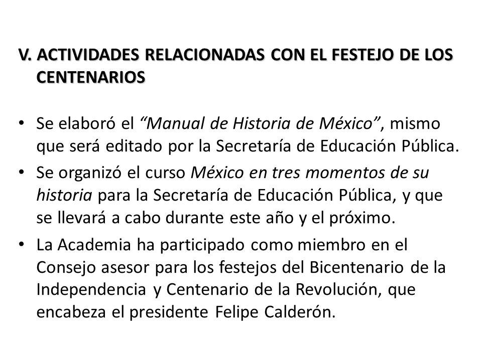 V.ACTIVIDADES RELACIONADAS CON EL FESTEJO DE LOS CENTENARIOS V.