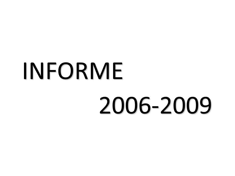 INFORME 2006-2009 2006-2009