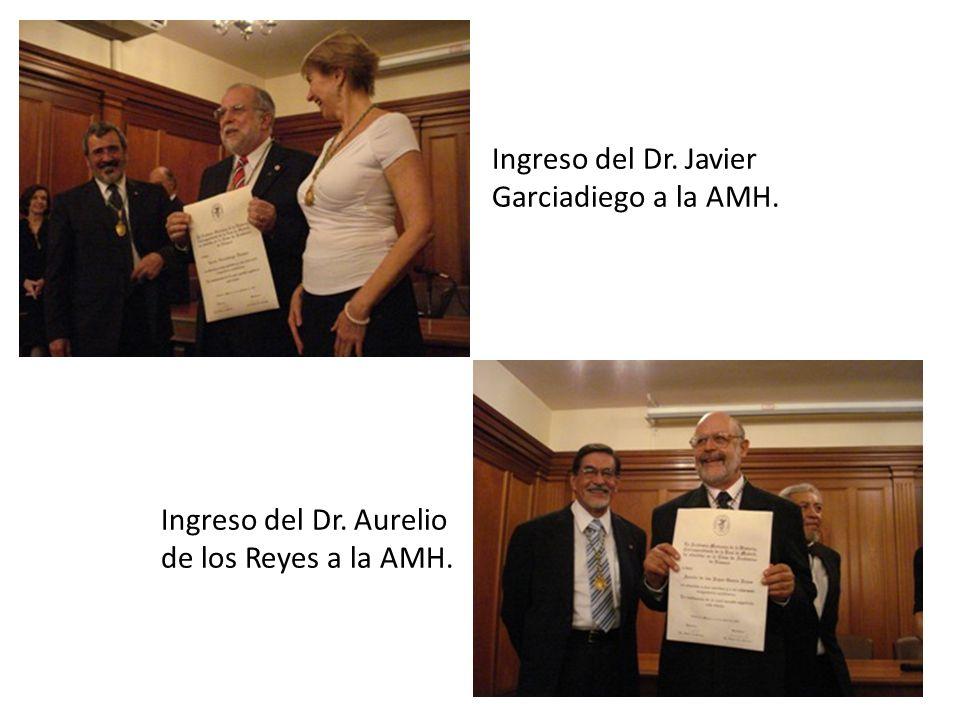 Ingreso del Dr. Javier Garciadiego a la AMH. Ingreso del Dr. Aurelio de los Reyes a la AMH.