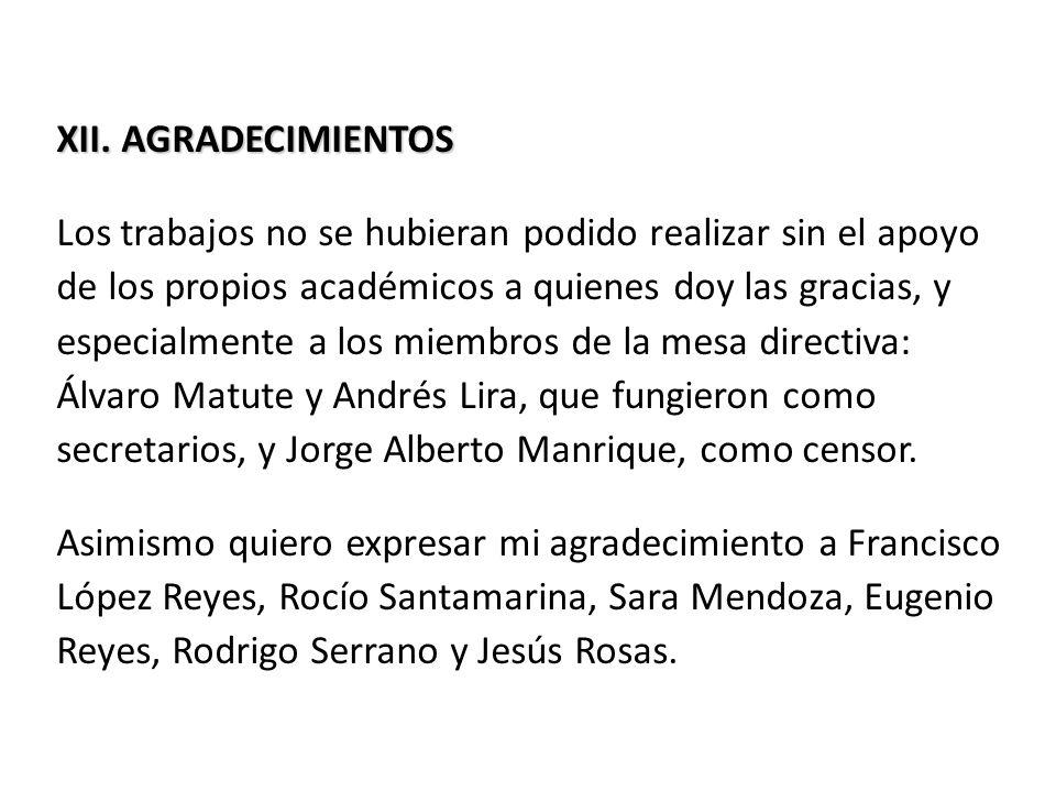Asimismo, quiero agradecer a los académicos que han participado en nuestros eventos y a los que han publicado en el Anuario.