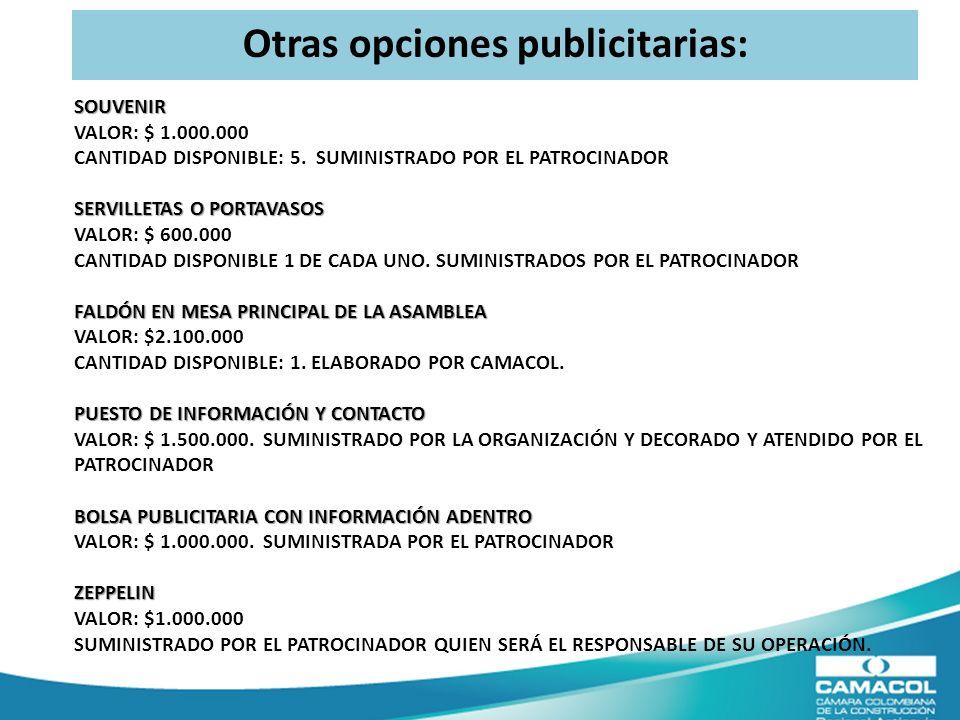 SOUVENIR SERVILLETAS O PORTAVASOS FALDÓN EN MESA PRINCIPAL DE LA ASAMBLEA PUESTO DE INFORMACIÓN Y CONTACTO BOLSA PUBLICITARIA CON INFORMACIÓN ADENTRO ZEPPELIN SOUVENIR VALOR: $ 1.000.000 CANTIDAD DISPONIBLE: 5.