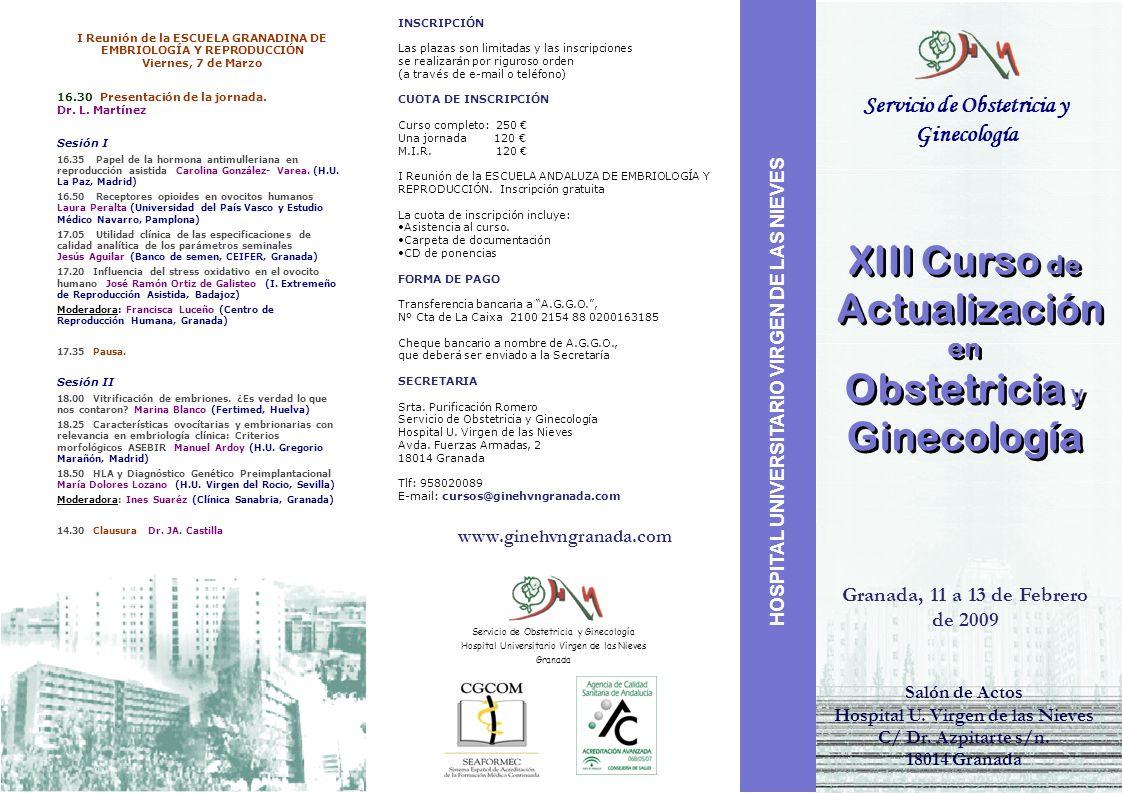 Servicio de Obstetricia y Ginecología XIII Curso de Actualización en Obstetricia y Ginecología XIII Curso de Actualización en Obstetricia y Ginecologí