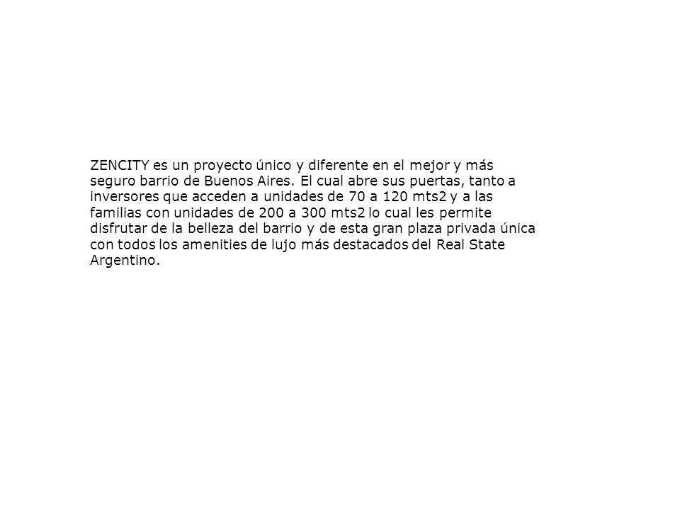 ZENCITY es un proyecto único y diferente en el mejor y más seguro barrio de Buenos Aires.