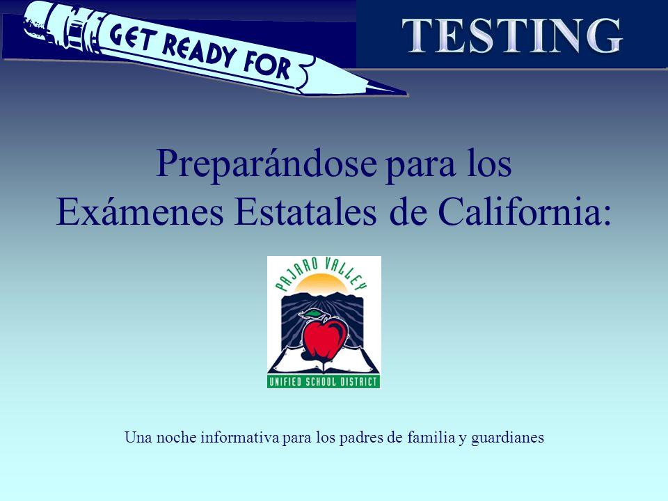Preparándose para los Exámenes Estatales de California: Una noche informativa para los padres de familia y guardianes