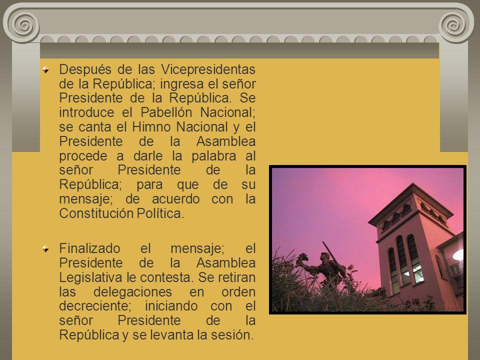 Según el Decreto Ejecutivo No. 6812 del 14 de setiembre de 1982, el orden de ingreso de los ministros es el siguiente: Presidencia; Relaciones Exterio