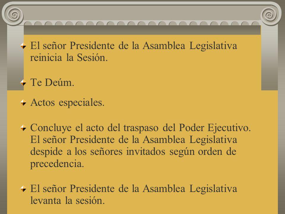 Mensaje de salutación del señor Presidente de la República. Mensaje del señor Presidente de la República. El señor Presidente de la Asamblea Legislati