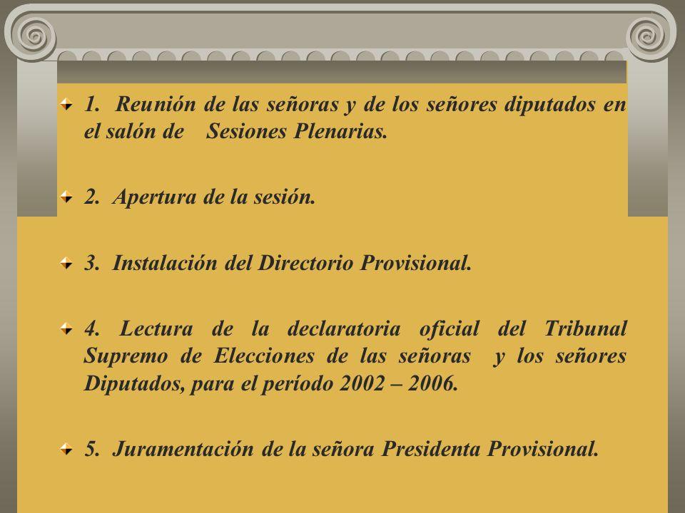 1.Reunión de las señoras y de los señores diputados en el salón de Sesiones Plenarias.