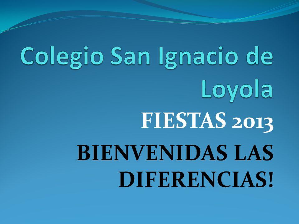 FIESTAS 2013 BIENVENIDAS LAS DIFERENCIAS!
