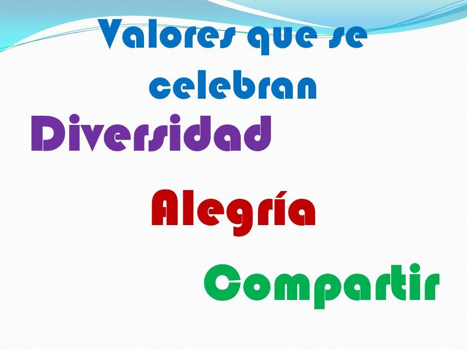 Valores que se celebran Diversidad Alegría Compartir