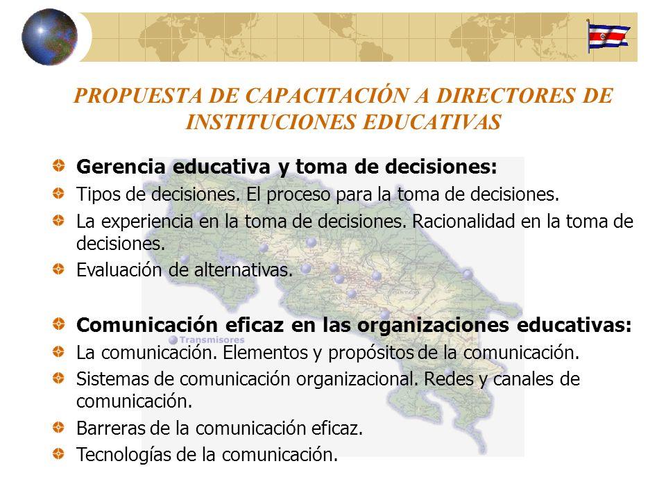 PROPUESTA DE CAPACITACIÓN A DIRECTORES DE INSTITUCIONES EDUCATIVAS Gerencia educativa y toma de decisiones: Tipos de decisiones. El proceso para la to