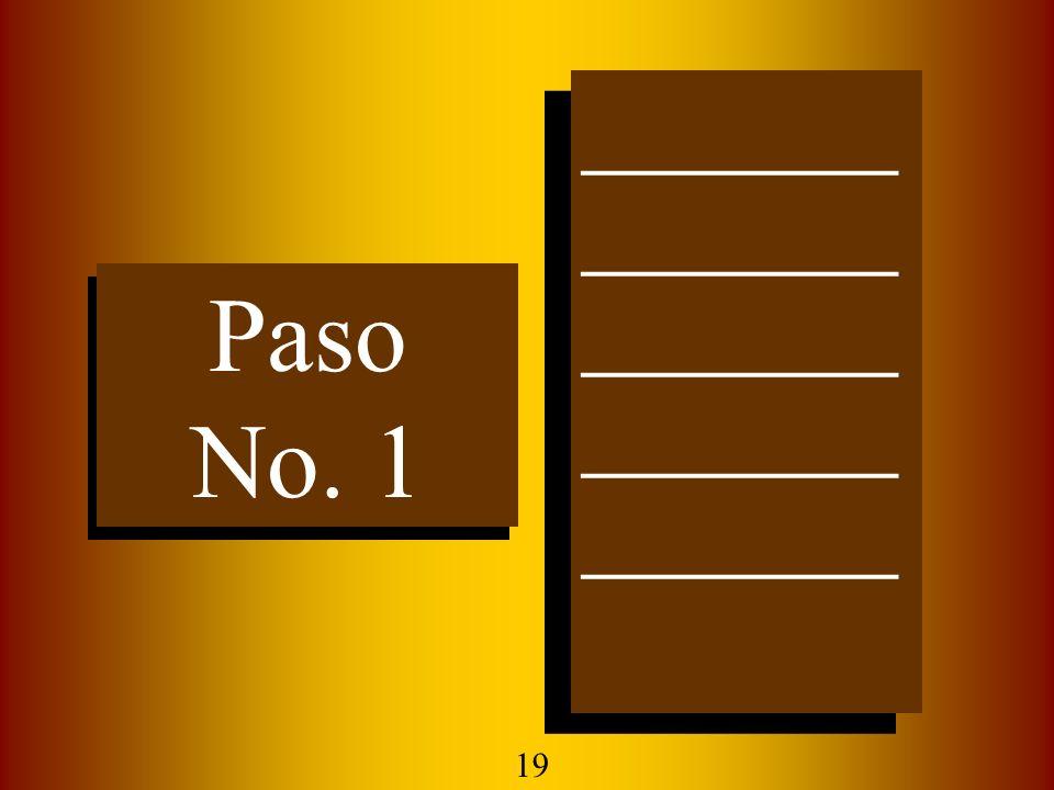 Paso No. 1 Paso No. 1 ______ ______ ______ ______ ______ ______ ______ ______ ______ ______ 19