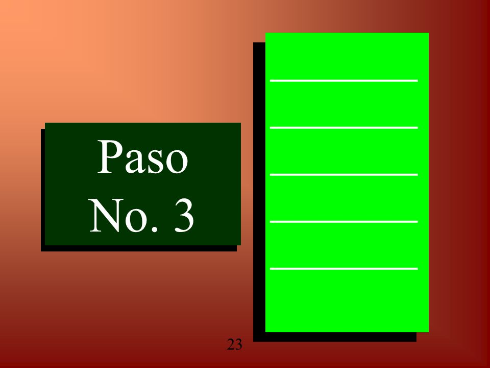 Paso No. 3 Paso No. 3 ______ ______ ______ ______ ______ ______ ______ ______ ______ ______ 23