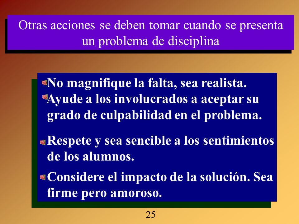 Otras acciones se deben tomar cuando se presenta un problema de disciplina Otras acciones se deben tomar cuando se presenta un problema de disciplina