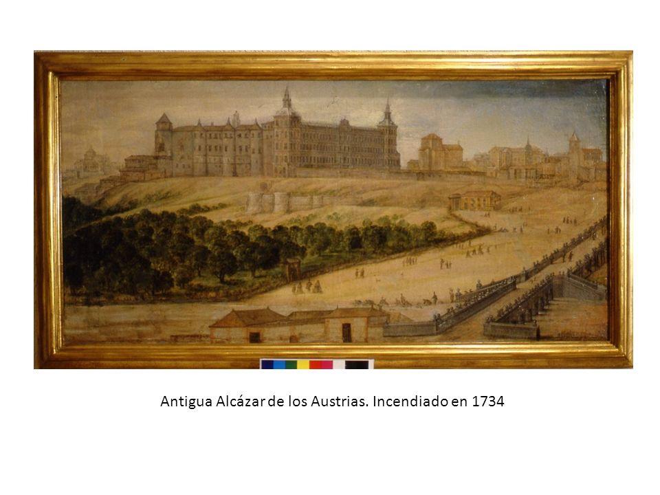 Antigua Alcázar de los Austrias. Incendiado en 1734