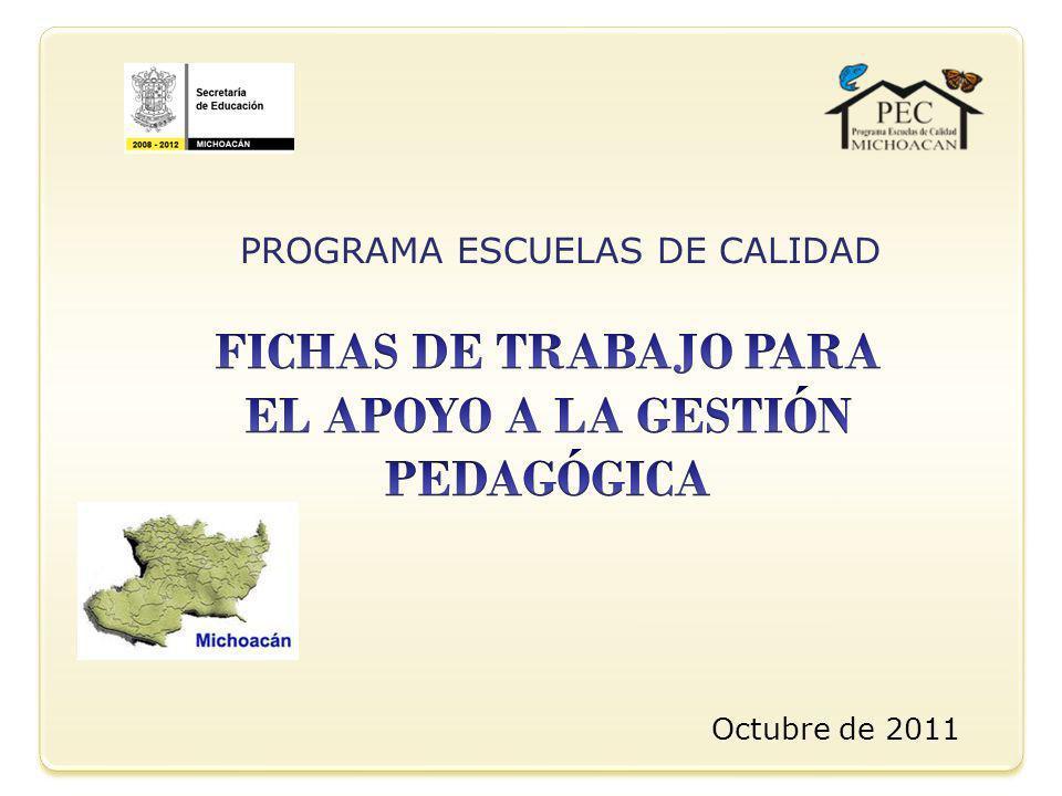 Octubre de 2011 PROGRAMA ESCUELAS DE CALIDAD