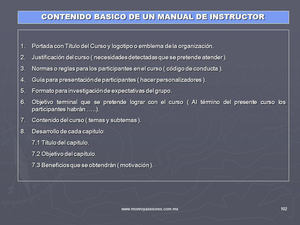 www.monroyasesores.com.mx102 1.Portada con Título del Curso y logotipo o emblema de la organización. 2.Justificación del curso ( necesidades detectada