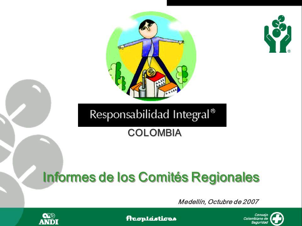 COLOMBIA Medellín, Octubre de 2007 Informes de los Comités Regionales