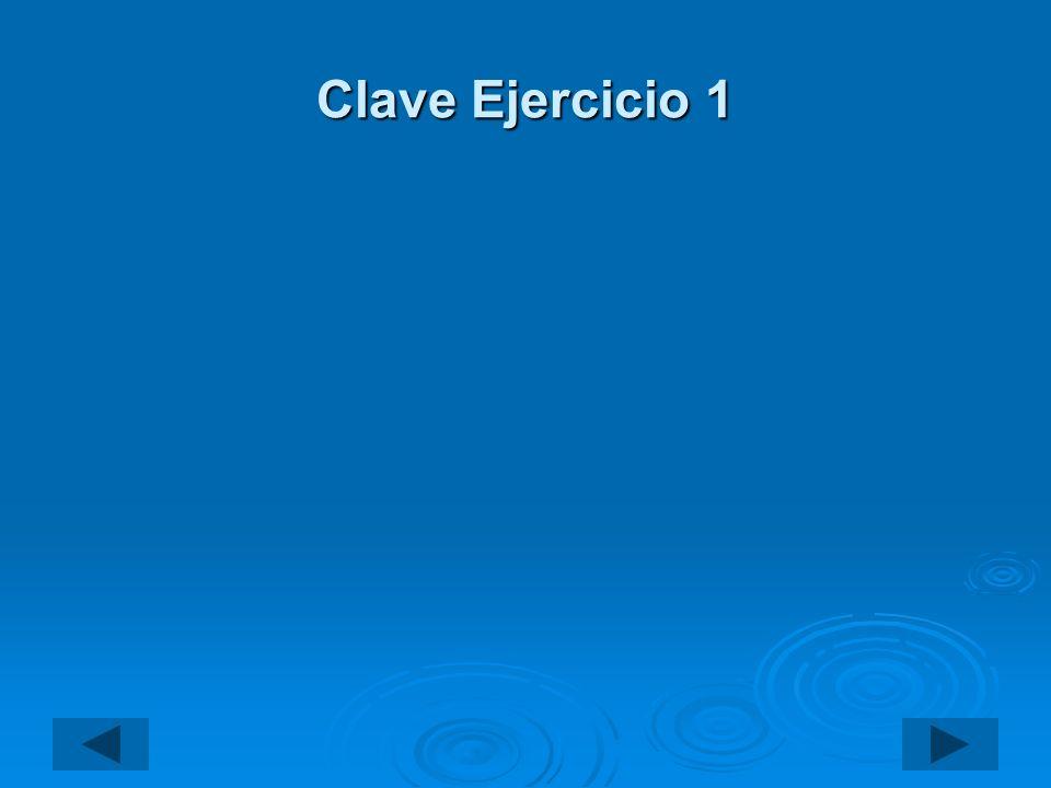 Clave Ejercicio 1