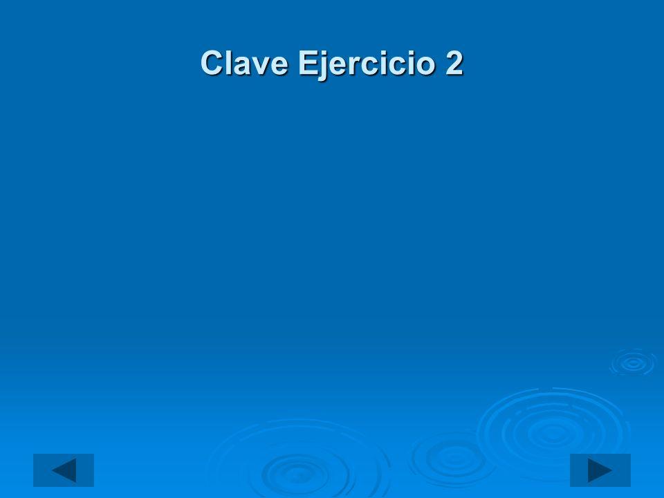 Clave Ejercicio 2
