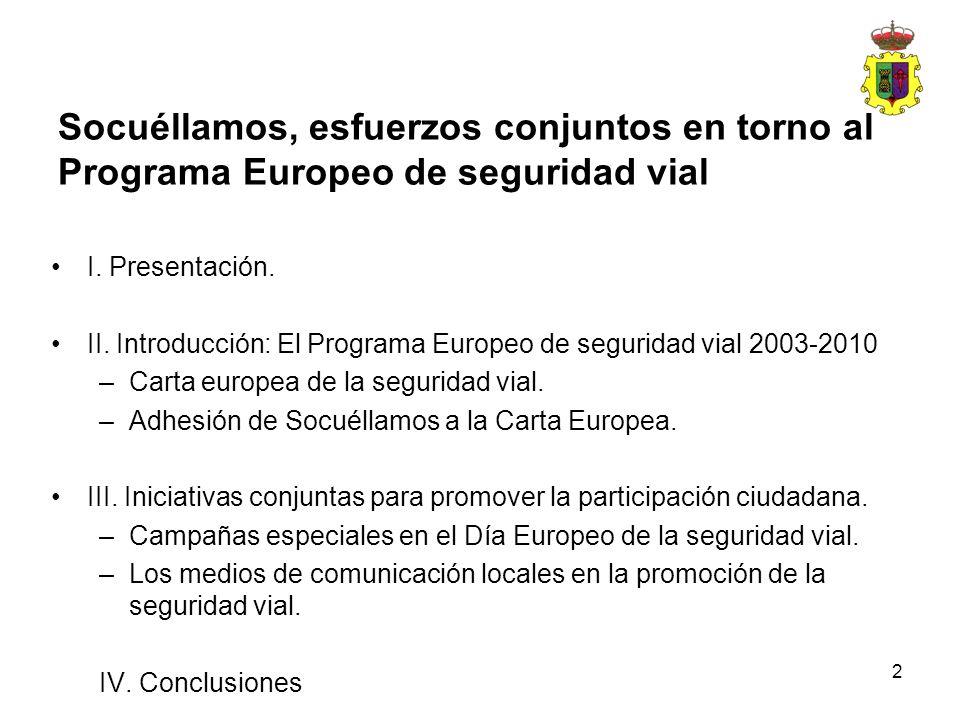 2 Socuéllamos, esfuerzos conjuntos en torno al Programa Europeo de seguridad vial I. Presentación. II. Introducción: El Programa Europeo de seguridad