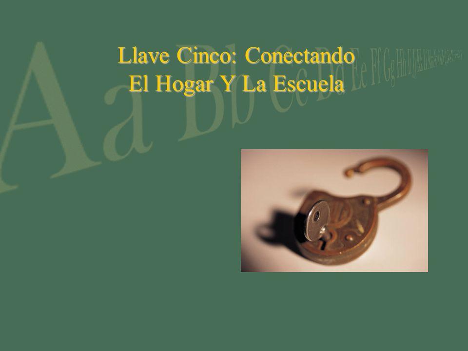 Llave Cinco: Conectando El Hogar Y La Escuela