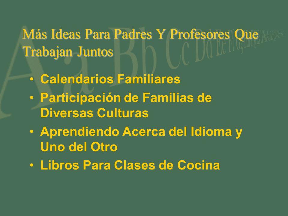 Más Ideas Para Padres Y Profesores Que Trabajan Juntos Calendarios Familiares Participación de Familias de Diversas Culturas Aprendiendo Acerca del Idioma y Uno del Otro Libros Para Clases de Cocina