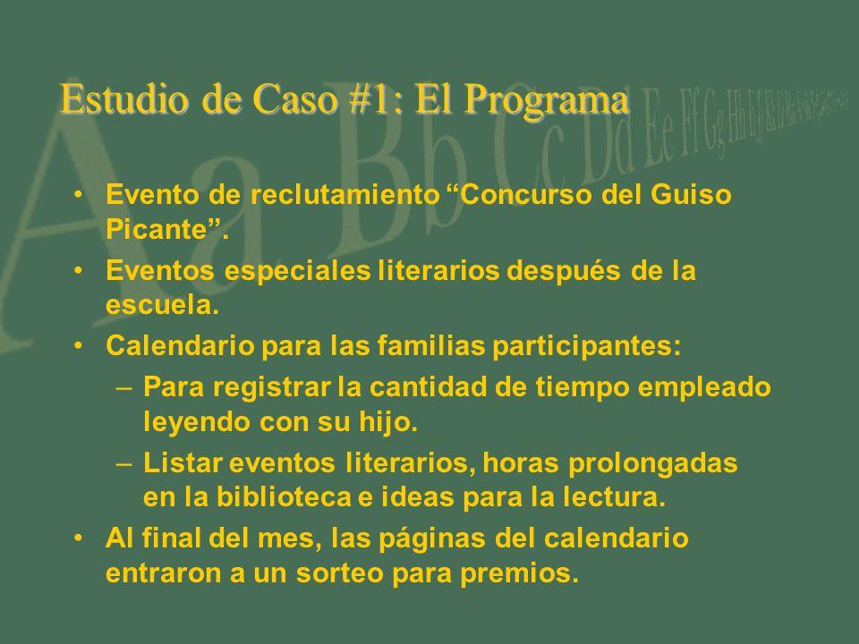 Estudio de Caso #1: El Programa Evento de reclutamiento Concurso del Guiso Picante. Eventos especiales literarios después de la escuela. Calendario pa