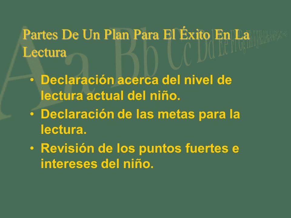 Partes De Un Plan Para El Éxito En La Lectura Declaración acerca del nivel de lectura actual del niño.