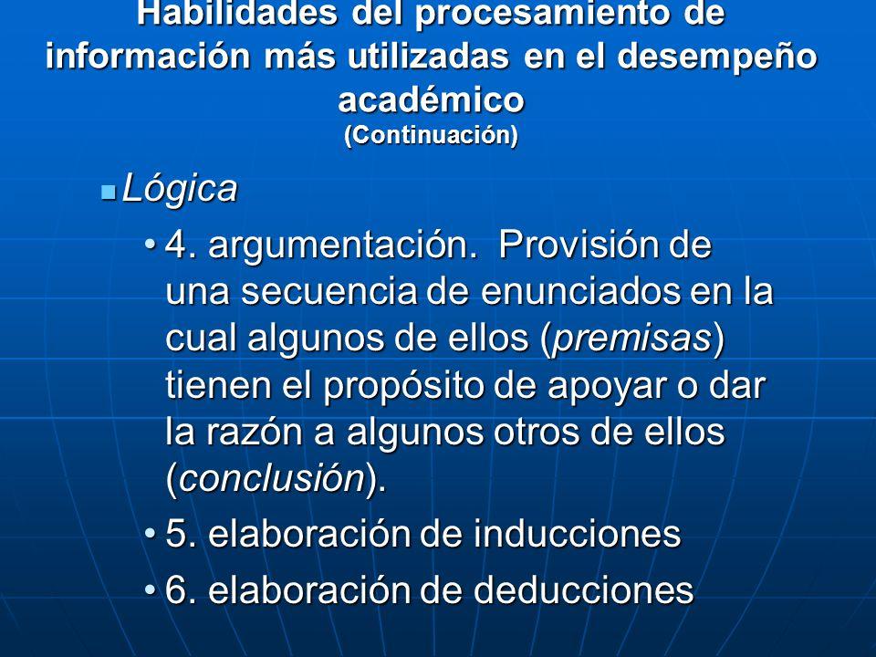 Lógica Lógica 4. argumentación. Provisión de una secuencia de enunciados en la cual algunos de ellos (premisas) tienen el propósito de apoyar o dar la