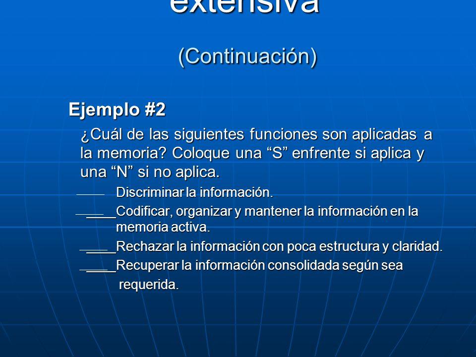 Ejemplo #2 ¿Cuál de las siguientes funciones son aplicadas a la memoria? Coloque una S enfrente si aplica y una N si no aplica. Discriminar la informa