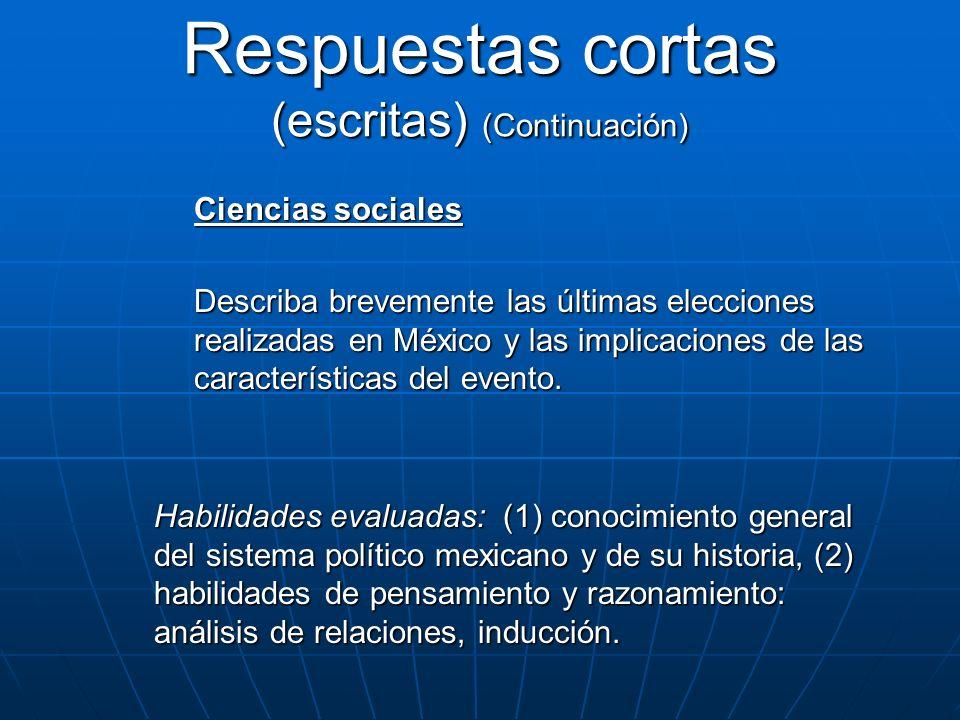 Ciencias sociales Describa brevemente las últimas elecciones realizadas en México y las implicaciones de las características del evento. Habilidades e