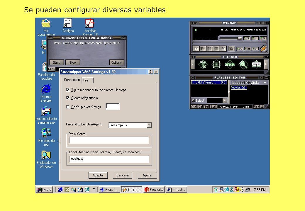 Se pueden configurar diversas variables