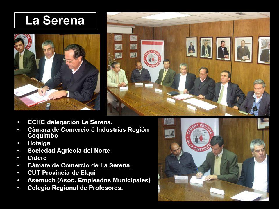 La Serena CCHC delegación La Serena. Cámara de Comercio é Industrias Región Coquimbo Hotelga Sociedad Agrícola del Norte Cidere Cámara de Comercio de