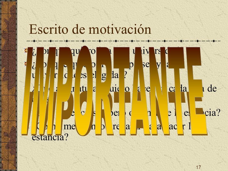 17 Escrito de motivación ¿Por qué quiero ir a otra universidad.