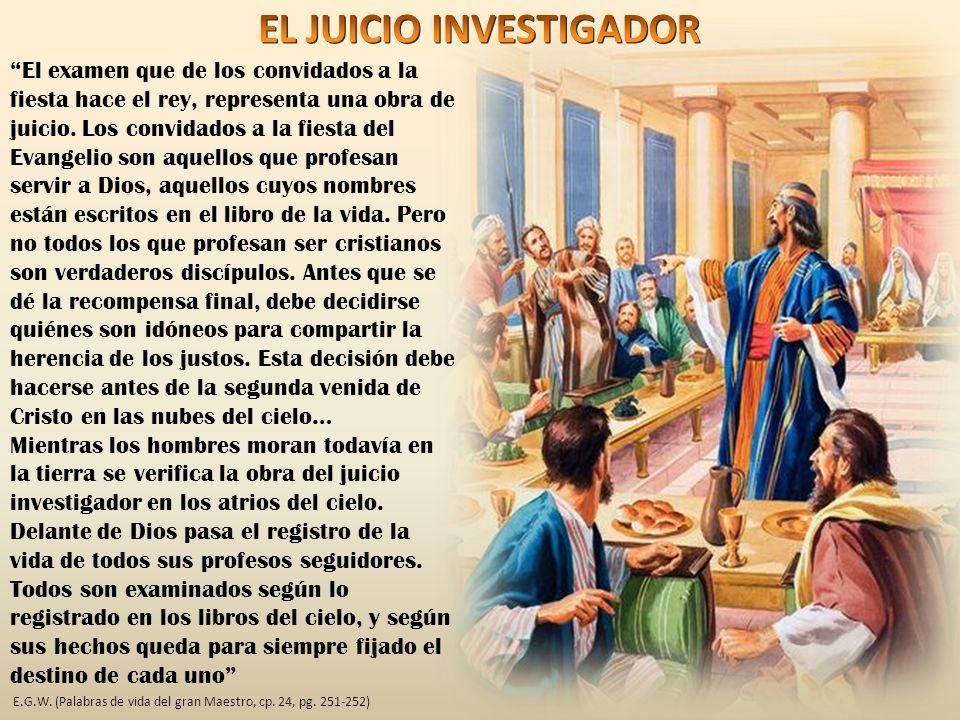 El examen que de los convidados a la fiesta hace el rey, representa una obra de juicio.
