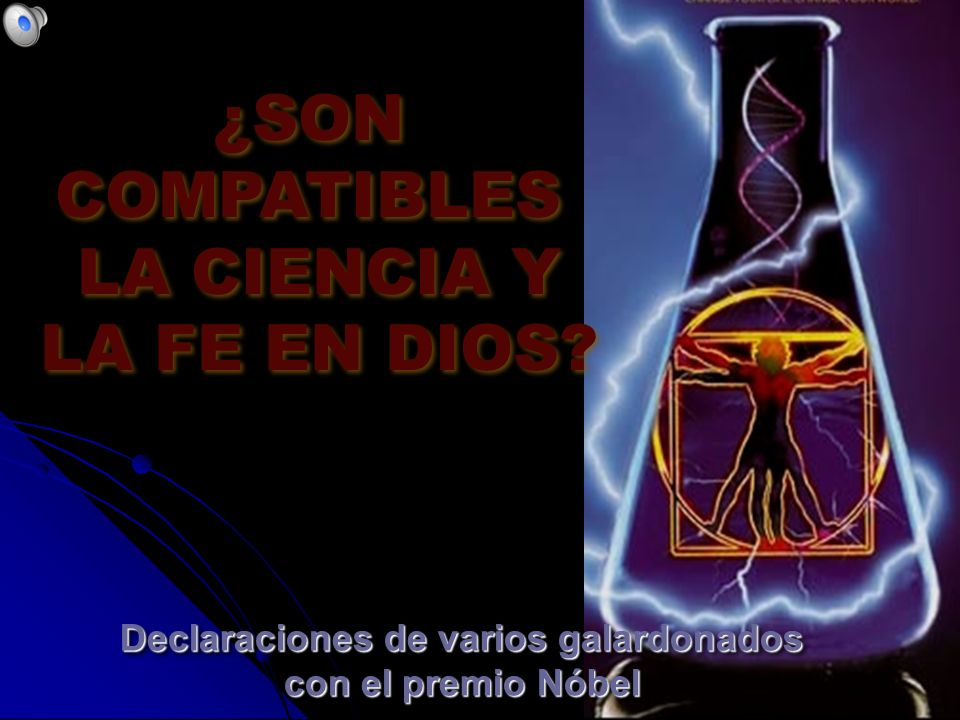 HAZ CLIC PARA AVANZAR Tommy's Window Slideshow Tommy's Window Slideshow Enciende los parlantes Enciende los parlantes ¿SON COMPATIBLES LA CIENCIA Y LA