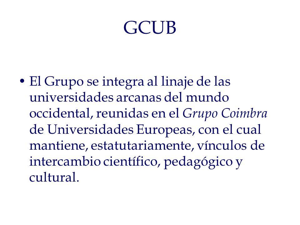 GCUB El Grupo se integra al linaje de las universidades arcanas del mundo occidental, reunidas en el Grupo Coimbra de Universidades Europeas, con el cual mantiene, estatutariamente, vínculos de intercambio científico, pedagógico y cultural.